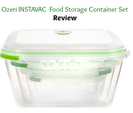 Ozeri INSTAVAC Food Storage Set Review