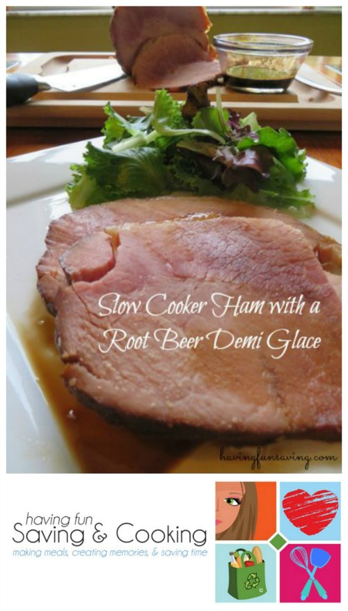 Slow Cooker Ham With Root Beer Demi Glace on Food Wine Sunshine