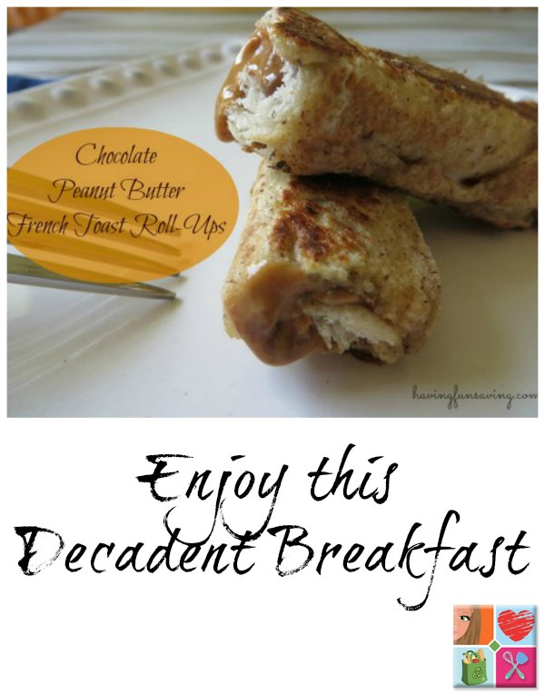 Chocolate Peanut Butter French Toast Roll-Ups Recipe on Food Wine Sunshine and Cooking