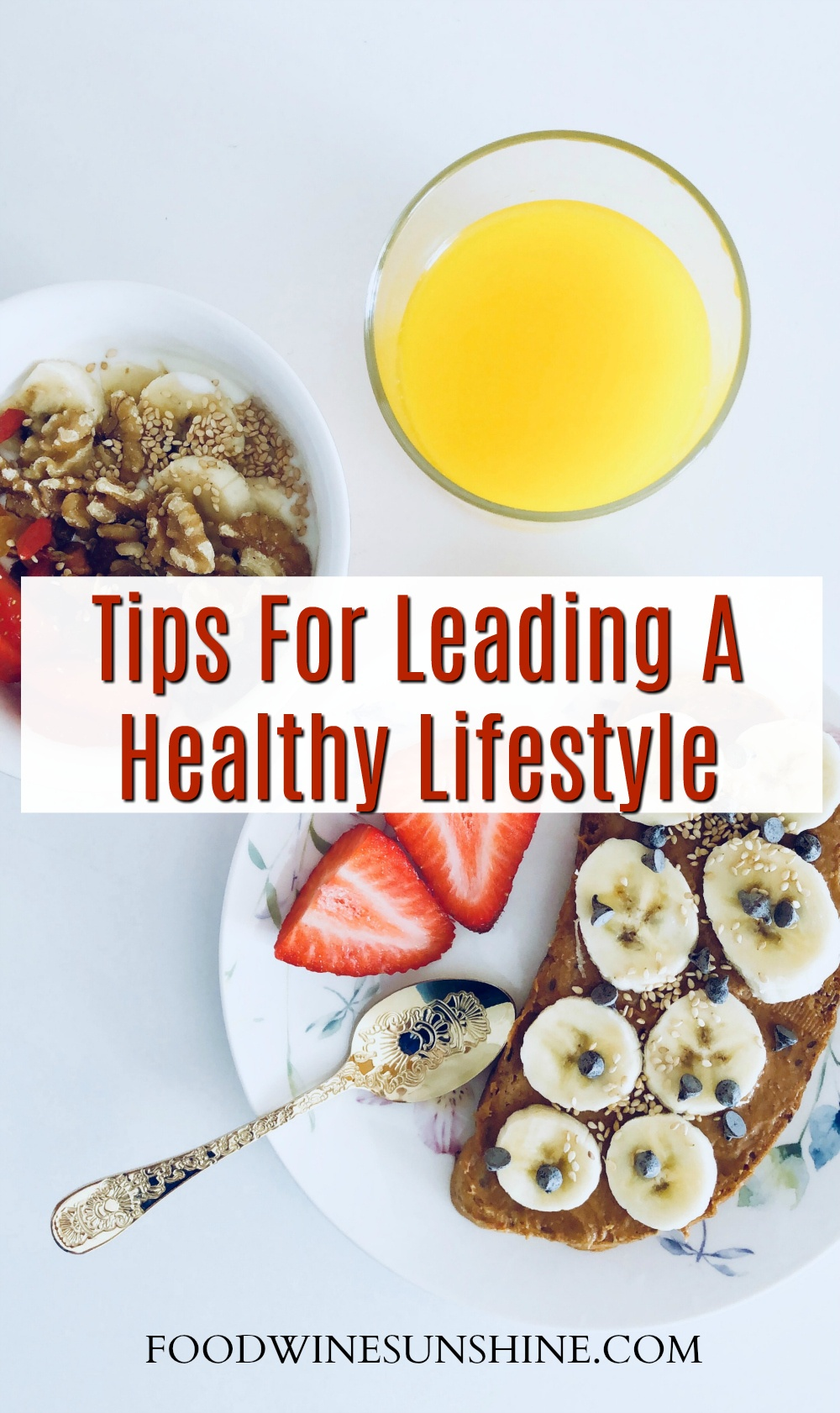 Best Tips For Leading A Healthy Lifestyle