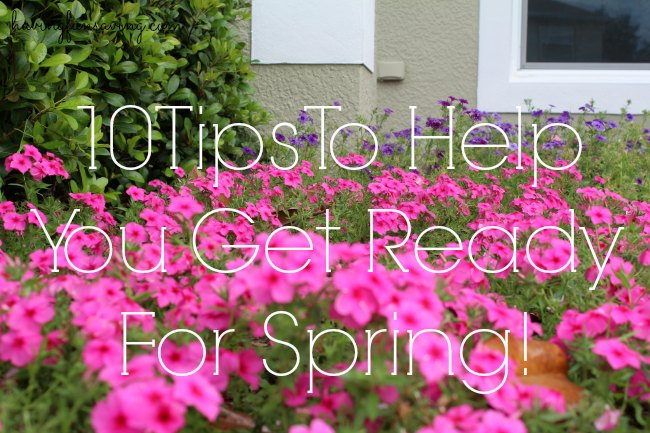 Tips To Get Ready For Spring
