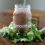 Strawberry Banana Carrot Greens Smoothie Recipe
