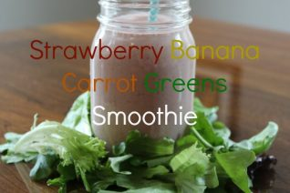 Strawberry Banana Carrot Greens Smoothie Recipe