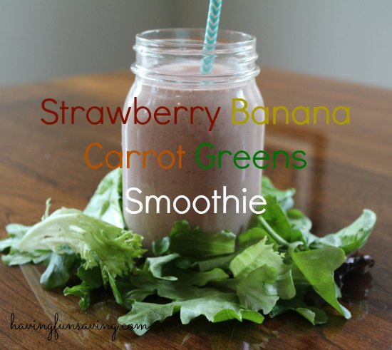 Strawberry Banana Carrot Greens Smoothie