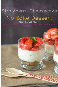 Strawberry Cheesecake No Bake Dessert