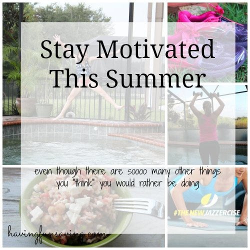 Stay Motivated to Workout in Summer