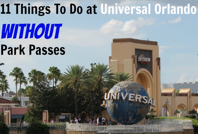 Things To Do at Universal Orlando Without Park Passes
