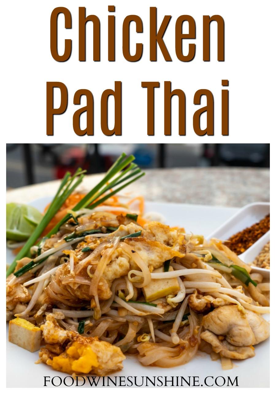 Best Homemade Chicken Pad Thai