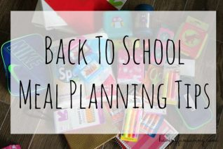 Back To School Meal Planning Tips