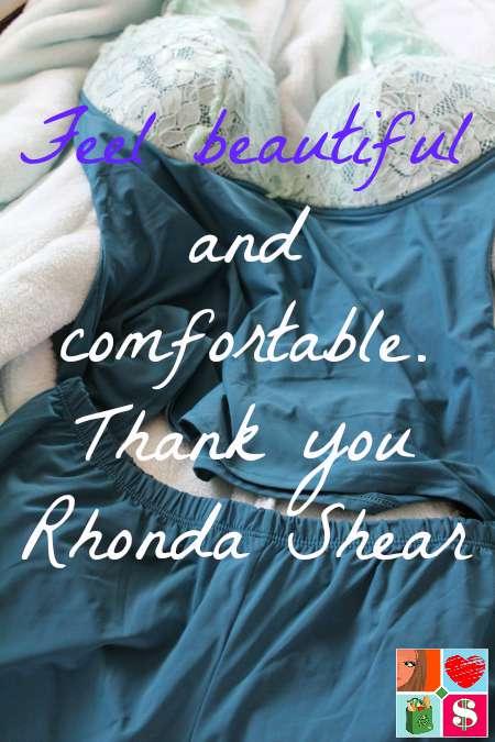 Feel Beautiful and Comfortable with Rhonda Shear