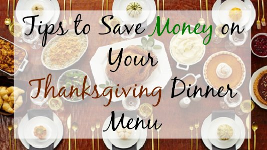 Tips to Save Money on Your Thanksgiving Day Dinner Menu