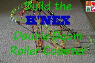 Build the K'NEX Double Doom Roller Coaster