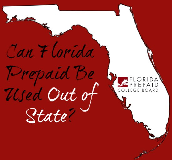 Can Florida Prepaid Plans Be Used Out of State?