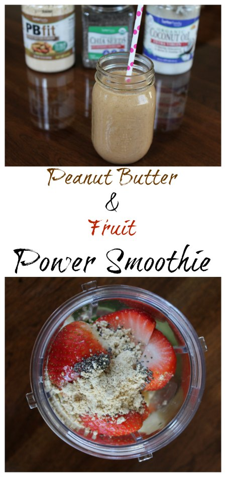 Peanut Butter & Fruit Power Smoothie