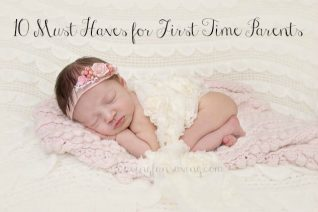 10 Must Haves for First Time Parents