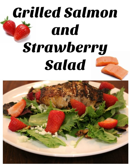 Grilled Salmon and Strawberry Salad on Food Wine Sunshine and Cooking