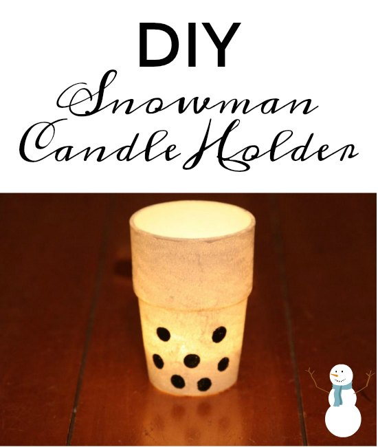 Easy Snowman Candle Holder Craft on Food Wine Sunshine