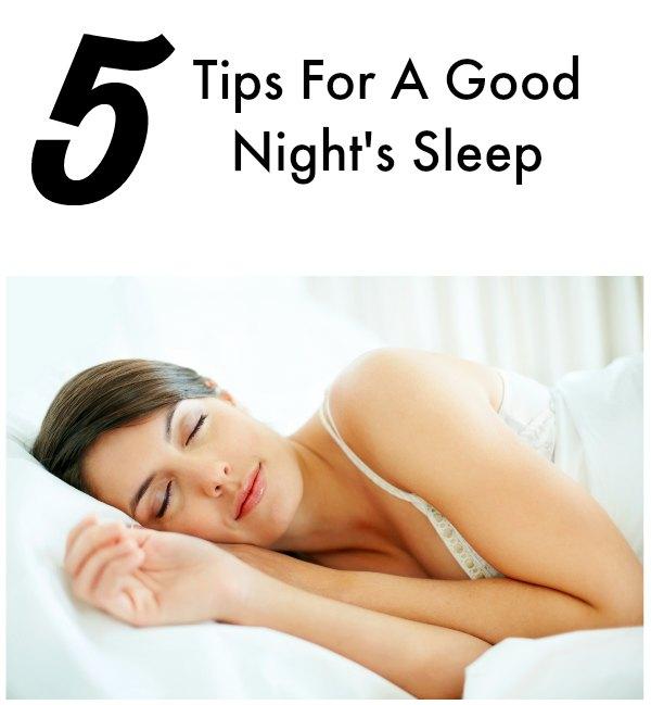 Tips For A Good Night's Sleep on Food Wine Sunshine