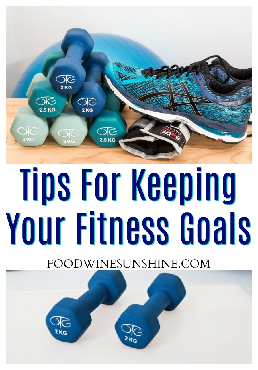 Simple Tips For Keeping Your Fitness Goals