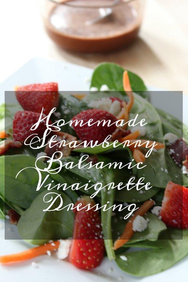 Homemade Strawberry Balsamic Vinaigrette Dressing