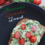 Avocado Tomato Toast