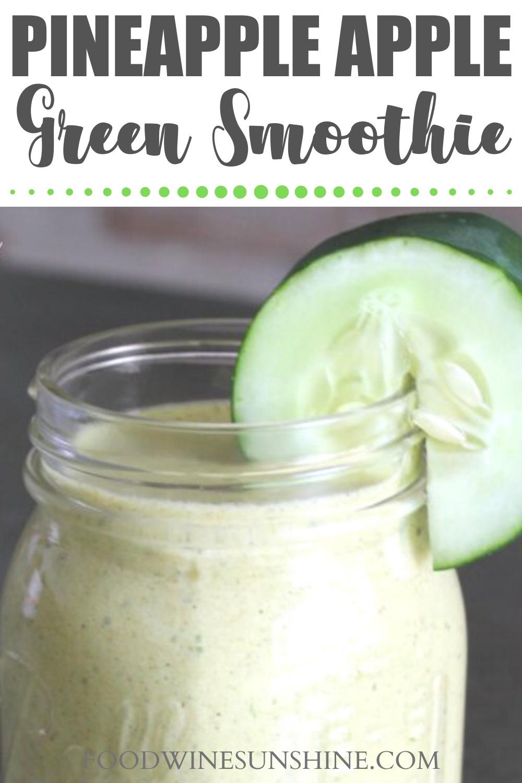 Best Pineapple Apple Green Smoothie