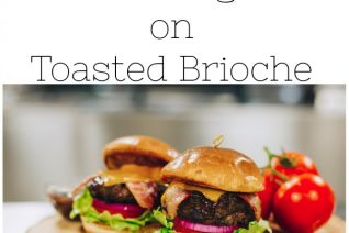 Bacon Cheddar BBQ Burger on Toasted Brioche - Food Wine Sunshine