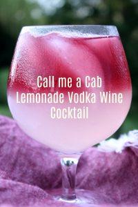 Call Me A Cab Vodka Lemonade Wine Cocktail - Food Wine Sunshine