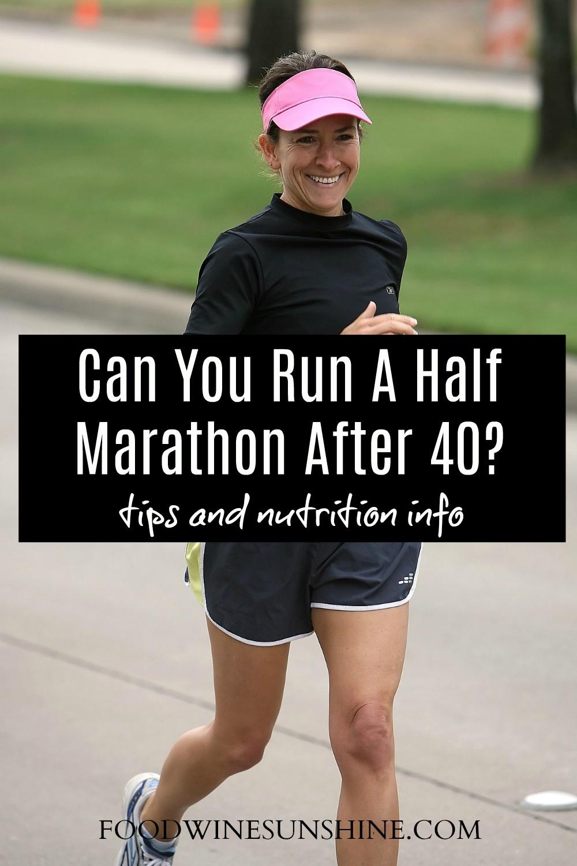 Tips For Running Half Marathon After 40