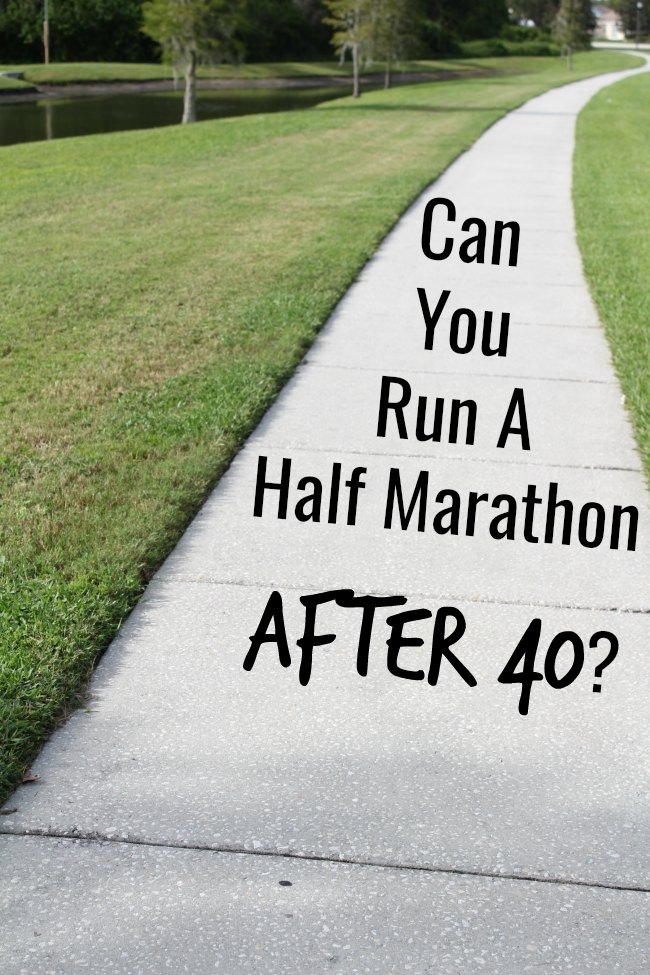 Can You Run A Half Marathon After 40?