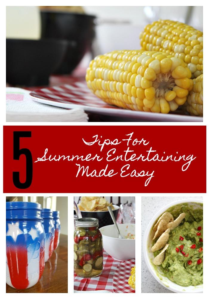 5 Tips For Summer Entertaining Made Easy