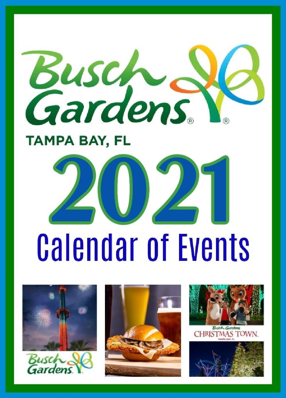 2021 Busch Gardens Florida Calendar Of Events
