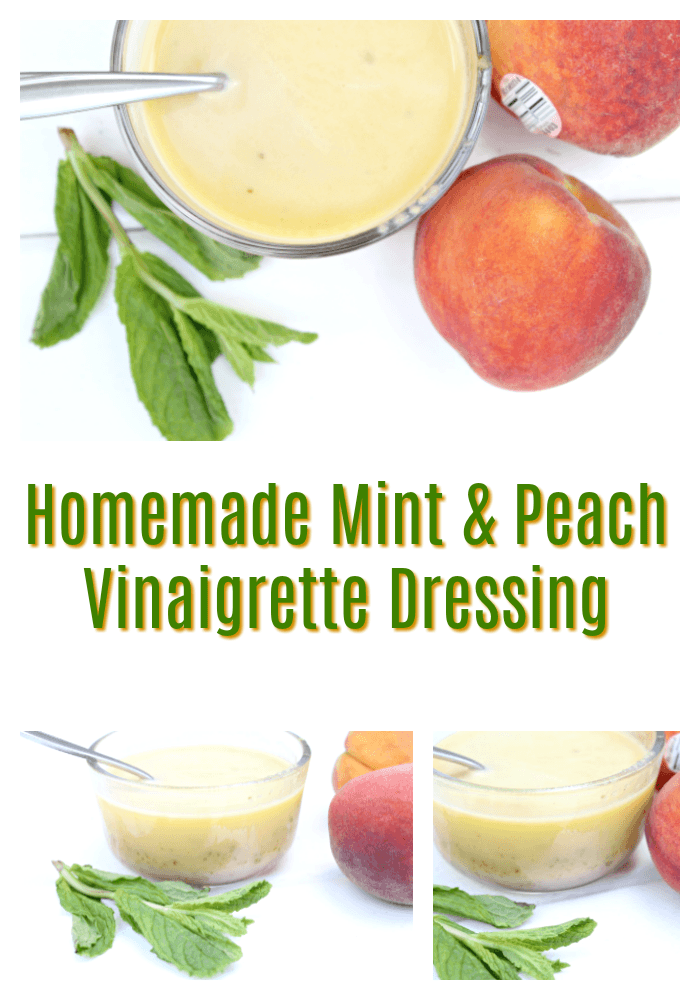 Homemade Fresh Mint & Peach Vinaigrette Dressing