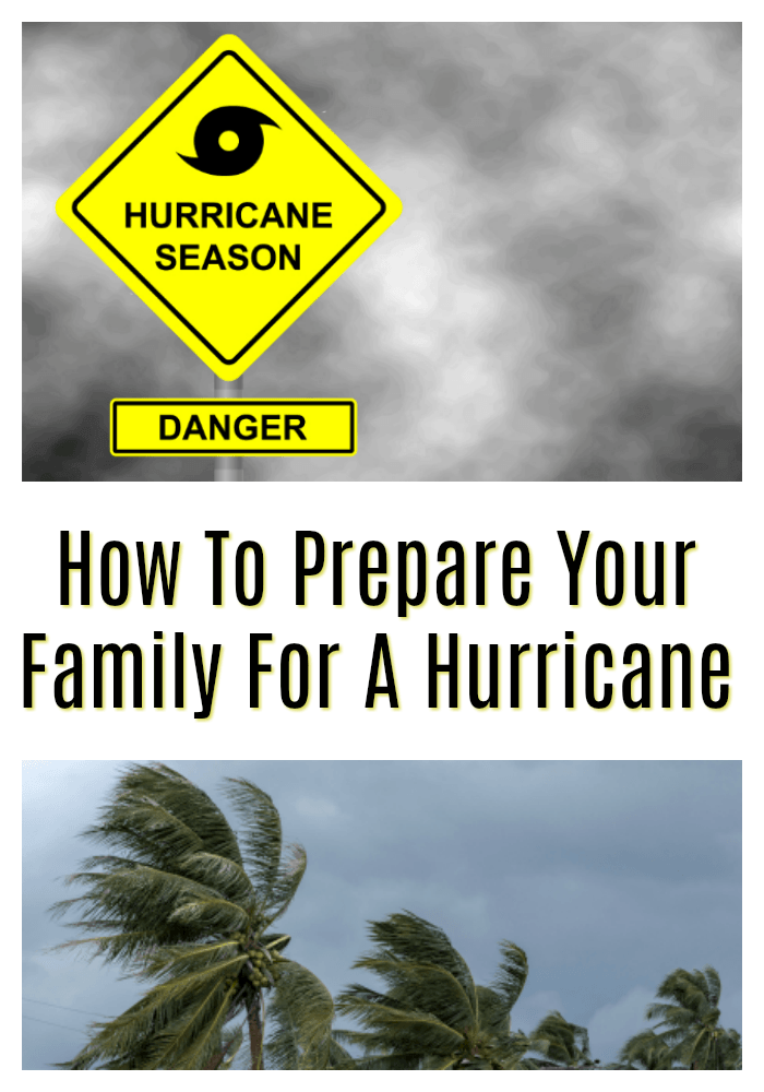 How to prepare your family for a hurricane