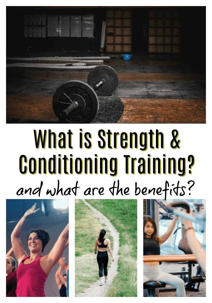 Benefits of doing Strength and Conditioning