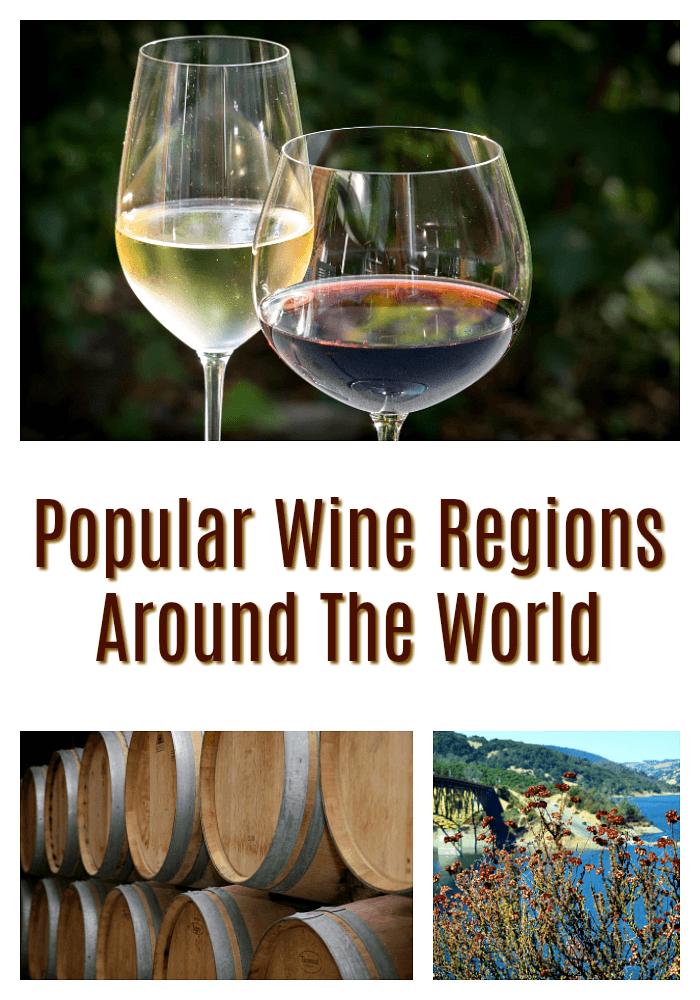 Top Wine Regions Around The World