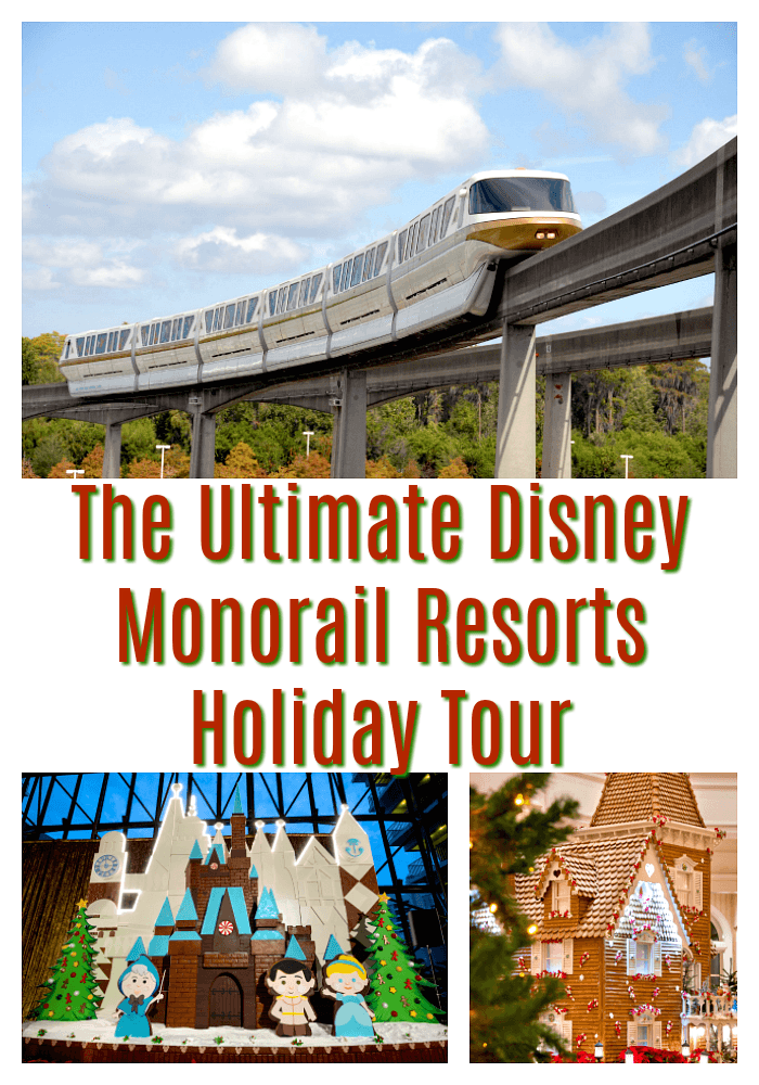 Disney Monorail Resorts Holiday Tour
