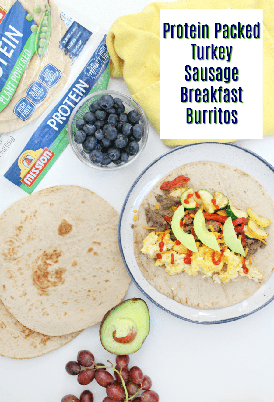Protein Packed Turkey Sausage Breakfast Burritos