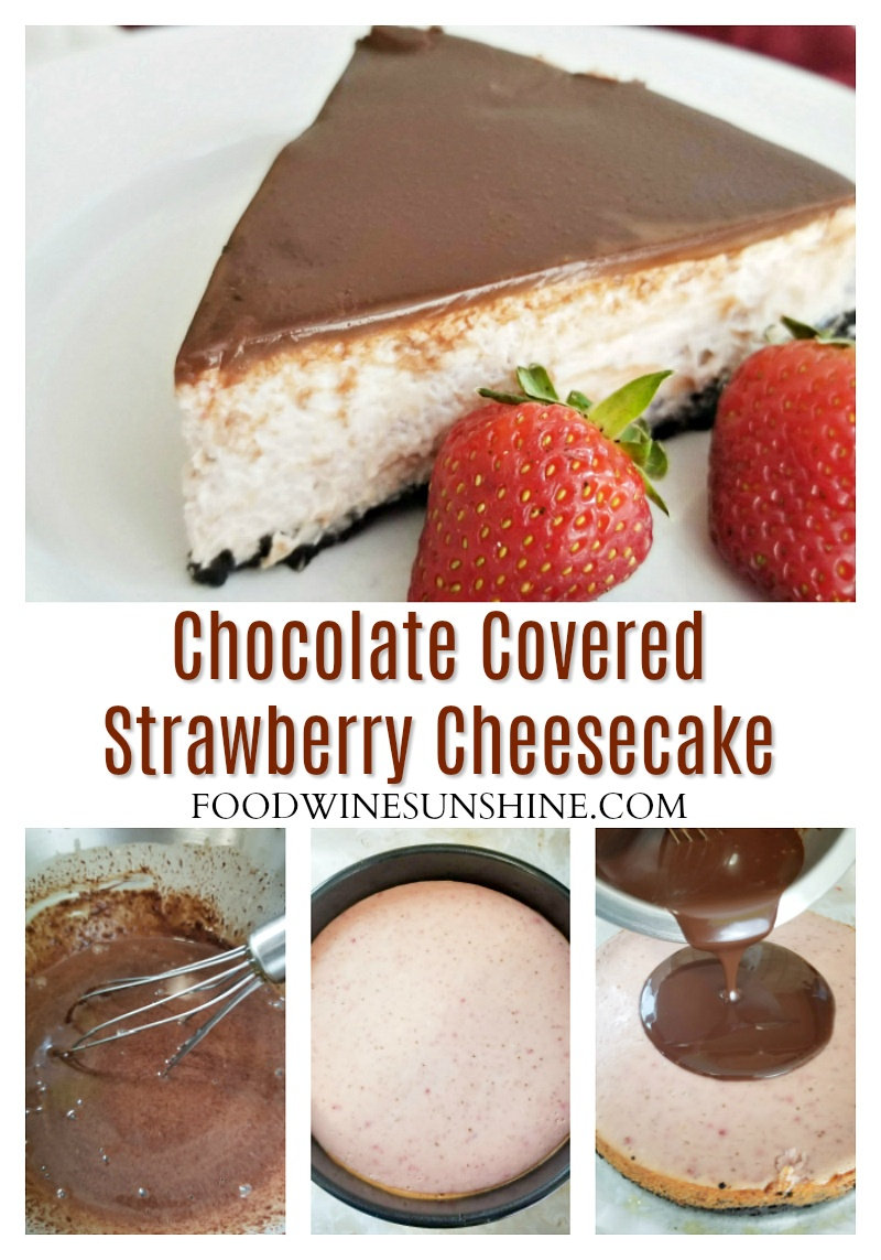 Chocolate Covered Strawberry Cheesecake with Oreo Crust