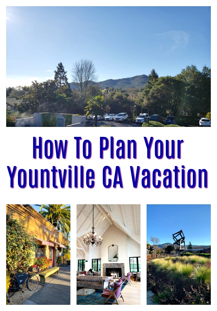 How To Plan Your Yountville Vacation