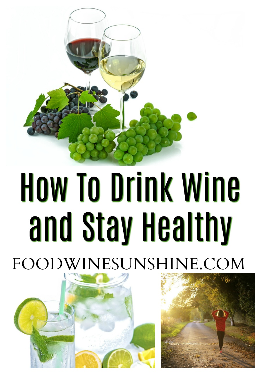 How To Drink Wine and Stay Healthy