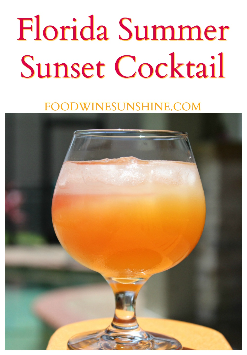 Easy Florida Sunset Cocktail