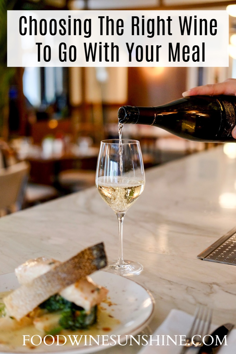 Choosing the right wine to go with your meal