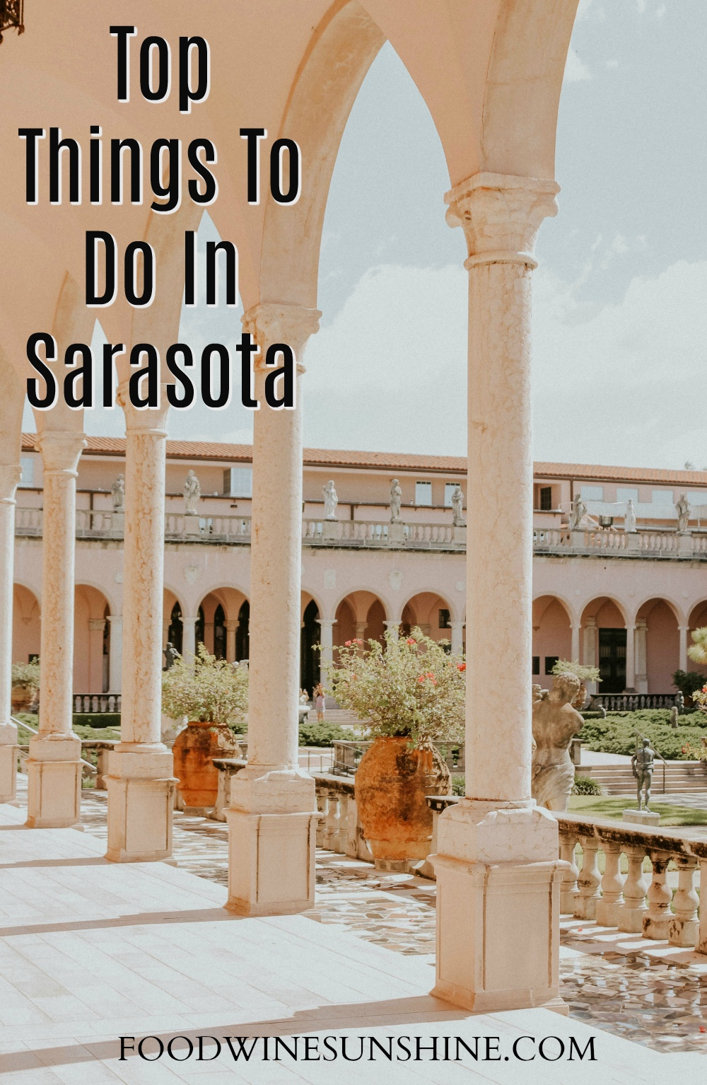 Best Things To Do In Sarasota Florida