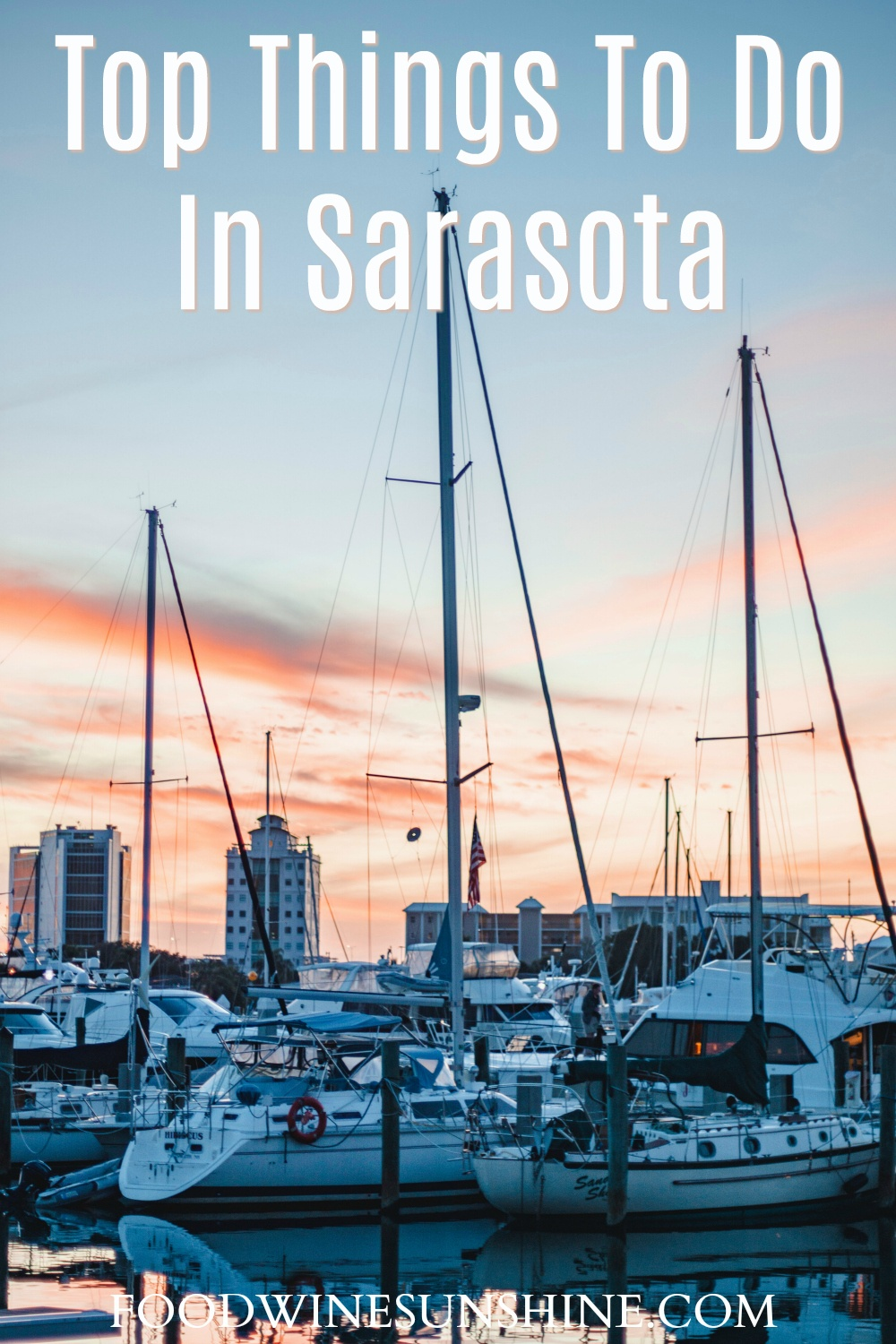 Top Things To Do In Sarasota Florida