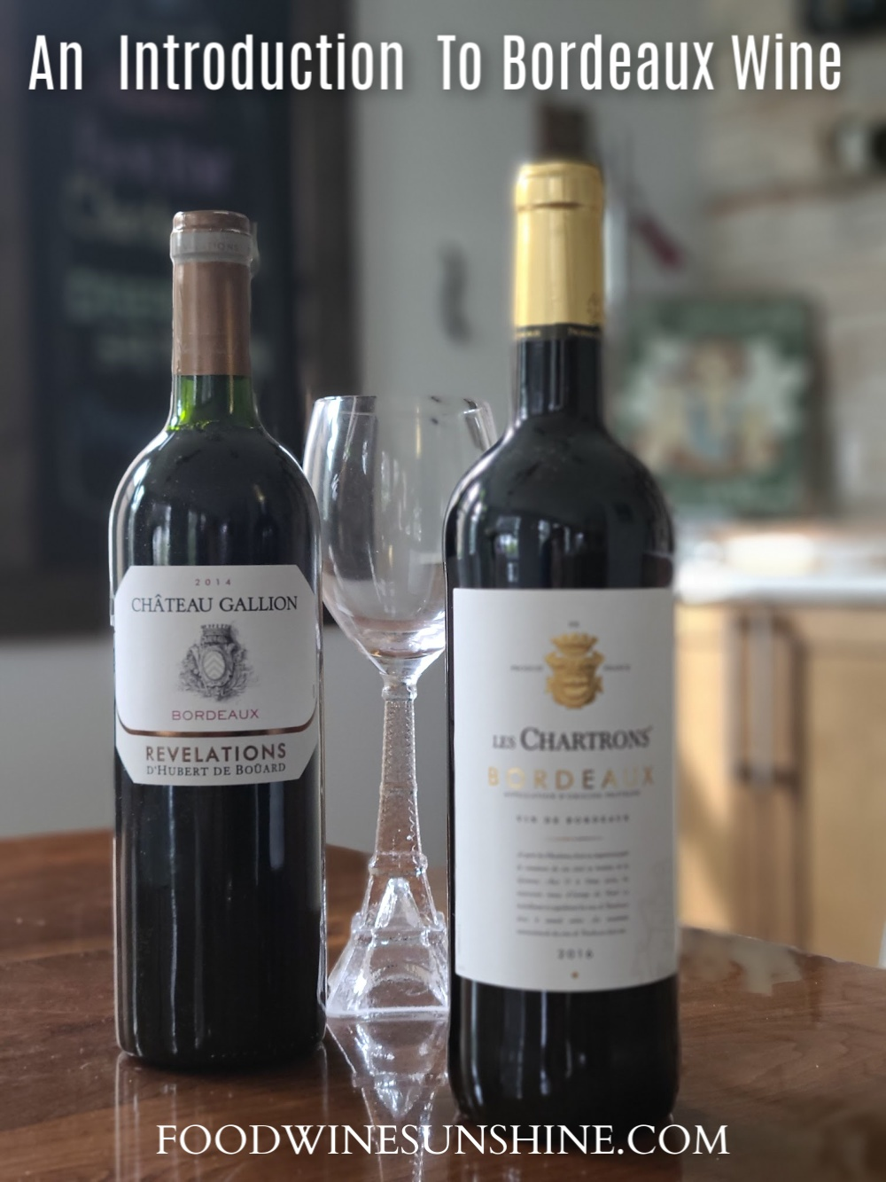 Introduction To Bordeaux Wine