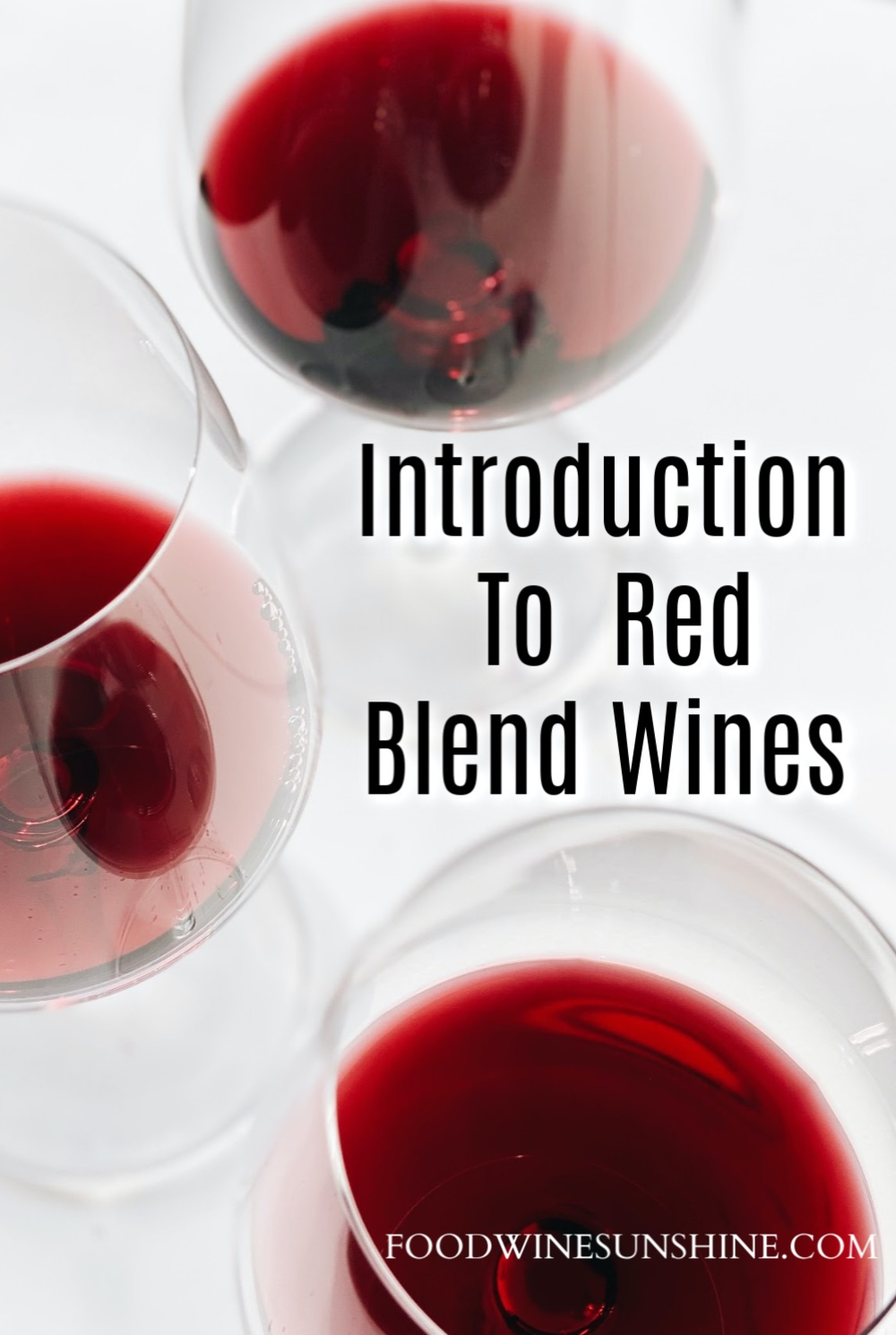Introduction To Red Blend Wines