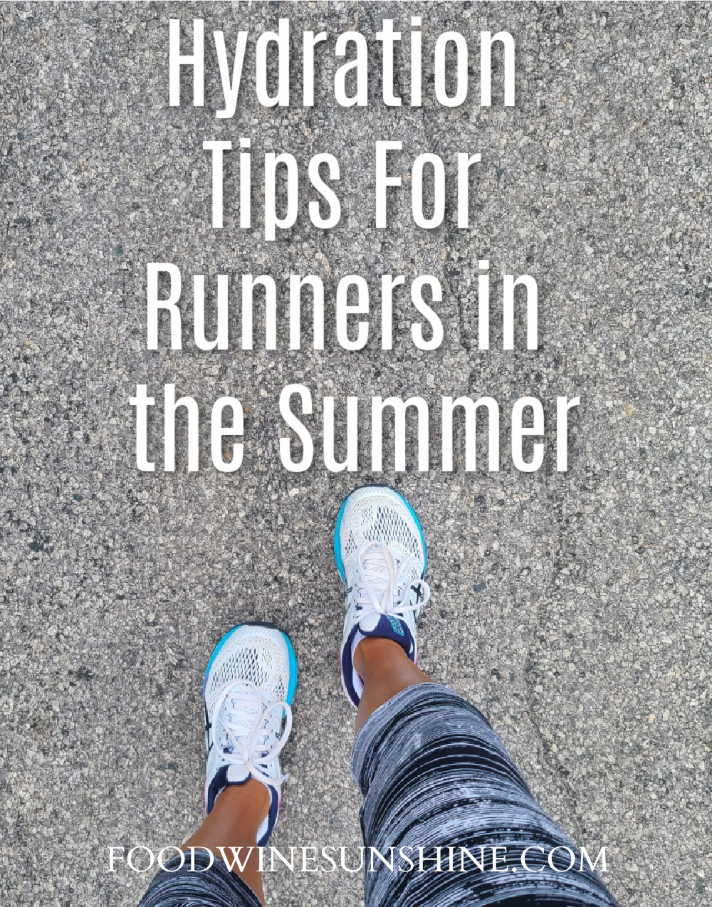 Hydration Tips For Runners in the Summer