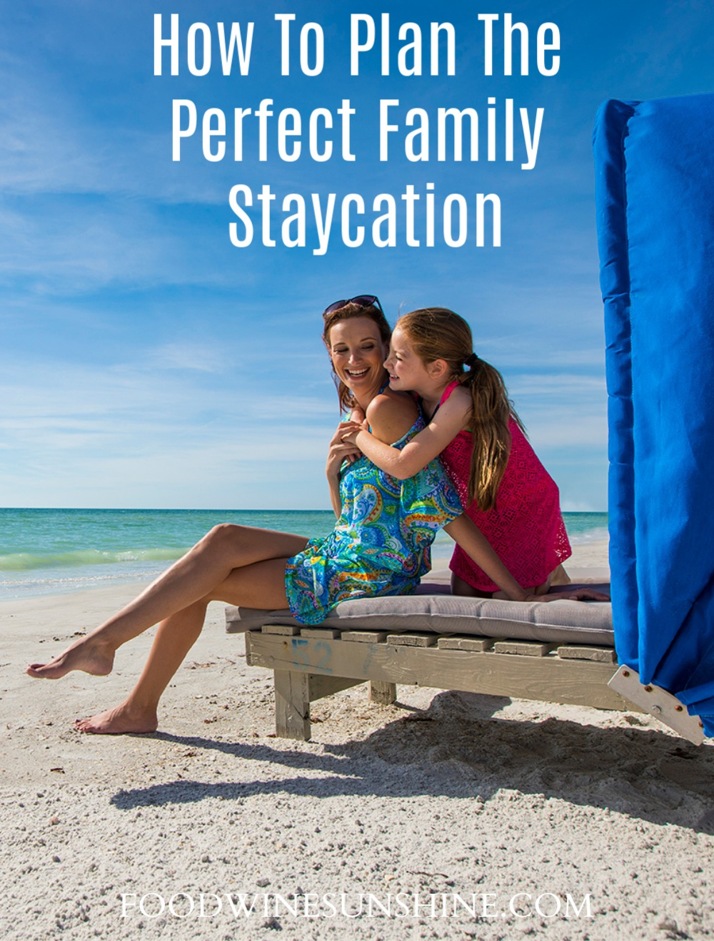Planning the Perfect Staycation