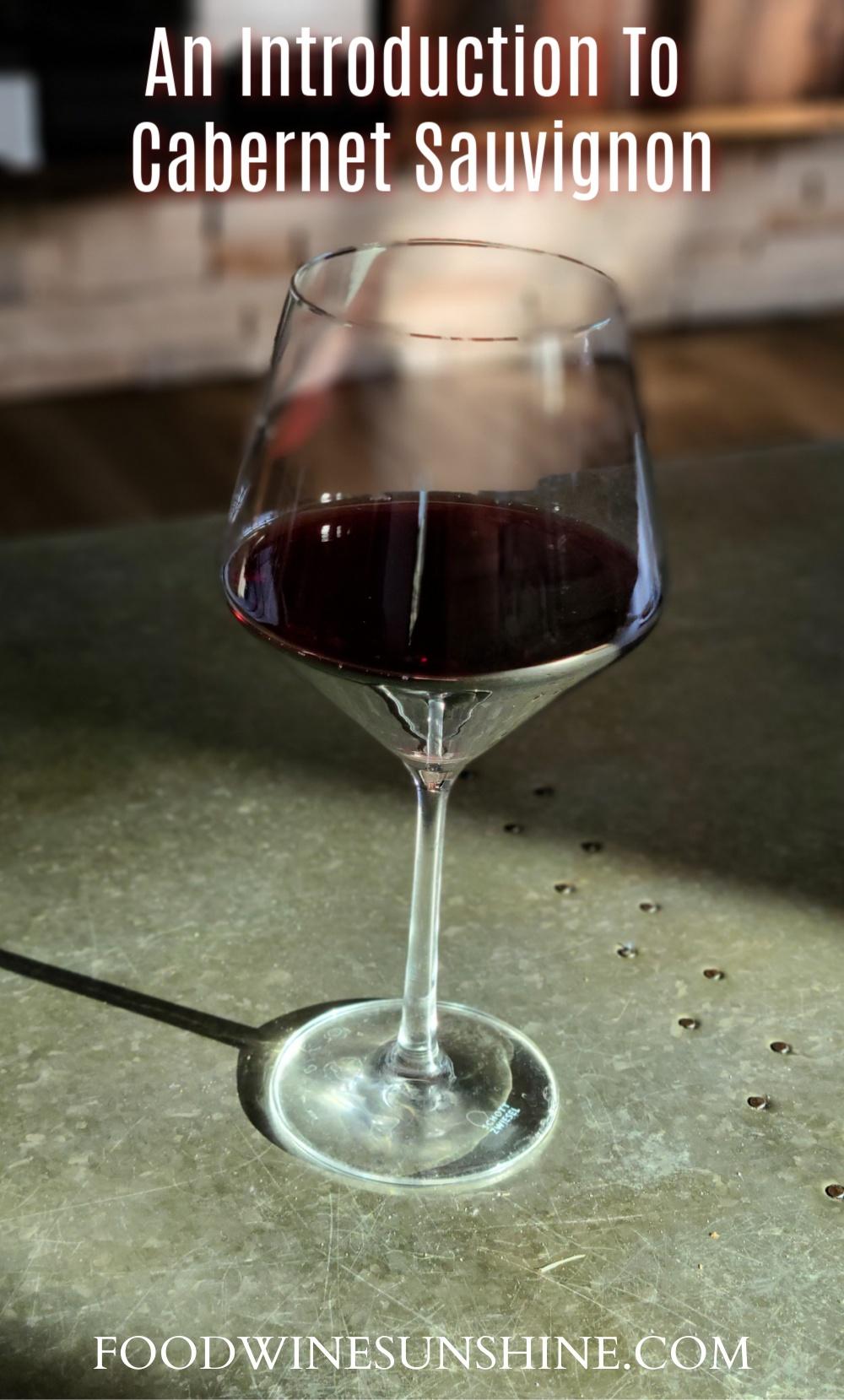 An Introduction To Cabernet Sauvignon